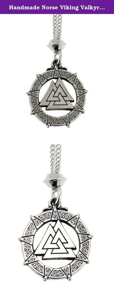 Handmade Norse Viking Valkyrie Valknut Pewter Pendant ~ Warriors Protection (with 18 inch Chain). Handmade Norse Viking Valkyrie Valknut Pewter Chain Pendant ~ Warriors Protection The central triangles are called The Valknut, The Knot of the Fallen - a Sacred Symbol to Odin, King of the Nordic Gods. This Magical Knot was self carved into the wounded Viking Warriors so their Souls would be carried, by the Valkyries, to Valhalla, the Heavenly Meeting Hall where the heroes would feast with...
