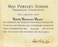"""Edith's """"Miss Porter's School"""" Farmington, Connecticut Certificate Edie Bouvier Beale, Edie Beale, Gray Gardens, I Love Mom, The Girl Who, Cool Costumes, The Hamptons, Farmington Connecticut, Grey"""