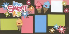 ice cream scrapbooking lay out