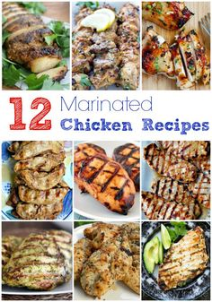 Need a new idea for dinner? Try of these 12 delicious marinated chicken recipes and pair with a healthy side dish or salad for a simple, easy meal.