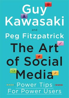 The Art of Social Media by @guykawasaki and @pegfitzpatrick (I can't wait for this one!)  #socialmedia