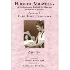 Holistic Midwifery: A Comprehensive Textbook for Midwives in Homebirth Practice, Vol. 1: Care During Pregnancy. (I need this volume and Vol. 2)