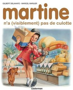 NOUVELLE COLLECTION « MARTINE (2) » dessin, drôle, humour, image, Martine, collection, livre, fun, funny, #photo, #image, #Martine, #humour, #funny