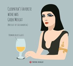 #DidYouKnow Cleopatra's favourite was Muscat of Alexandria, a rich sweet wine from Greece. #WineFacts #WineWednesday