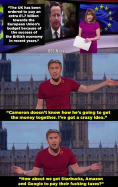 When he made this rant about taxes. | 14 Times Russell Howard Nailed It