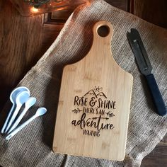"Rise & Shine there's an Adventure Waiting  7x13.5"" bamboo paddle cutting board,  kitchen gift, Mothers Day gift , new home, realtor gift by Dogtowncollectibles on Etsy"