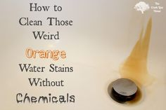 How to clean those weird orange water (rust) stains on your tub or sink in just a few seconds and with no chemicals.