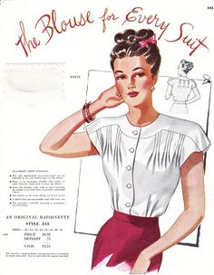 INSPIRATION: shirt blouse Maisonette Salesman's Sample Card late vintage fashion style color photo print ad illustration war era suit shirt top blouse for every suit white pin tucks pleated pleats red skirt updo hair Moda Vintage, Vintage Mode, Vintage Style, Vintage Dress Patterns, Blouse Vintage, Clothing Patterns, Vintage Outfits, Vintage Dresses, Vintage Clothing