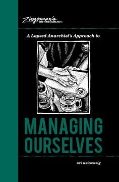 A Lapsed Anarchist's Approach to Managing Ourselves (Zingerman's Guide to Good Leading) by Ari Weinzweig http://www.amazon.com/dp/098934942X/ref=cm_sw_r_pi_dp_a2i4wb1ZFFSJP