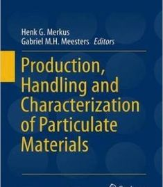 Production Handling And Characterization Of Particulate Materials PDF