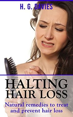 Halting Hair Loss: Natural remedies to treat and prevent ... https://www.amazon.com/dp/B01HGN5FQC/ref=cm_sw_r_pi_dp_AqVCxbXVY80ND