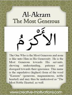 The 99 names of Allah - Day Al Akram. Quran Quotes, Islamic Quotes, Qoutes, Quotations, Asma Allah, Beautiful Names Of Allah, Allah Names, Allah God, All About Islam
