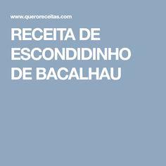 RECEITA DE ESCONDIDINHO DE BACALHAU