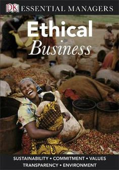 Essential Managers: Ethical Business