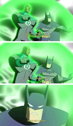Batman gives zero shits about Green Lantern laws. | 22 Times The Justice League Proved Their Superpower Is Sass