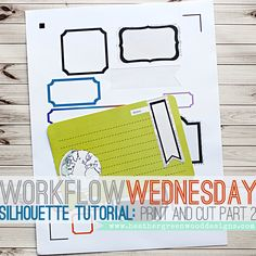 Heather Greenwood Designs | Silhouette Tutorial: creating print and cut elements using Silhouette cut files and patterns