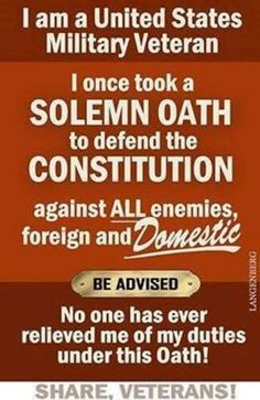 I don't consider myself a veteran, but I did make this oath. My oath is to the Constitution not to a party. I will share this for every Veteran; you are my heros! Military Quotes, Military Humor, Military Life, Navy Military, Military Service, Military Ranks, Military Personnel, Military History, Military Veterans
