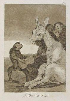 """""""¡Bravísimo!"""" Capricho nº 38. """"Si para entenderlo bastan las orejas, nadie habrá más inteligente.  Pero es de temer que aplauda lo que no suena."""" (Francisco de Goya)"""
