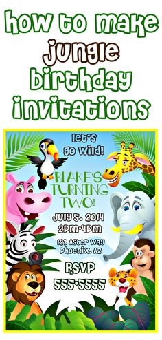 How to make DIY printable jungle themed birthday party Invitations (or any diy printable party invitations).