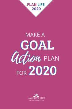 Want to make your goals happen in 2020? Create a goal action plan in four simple steps that will help you make progress on your goals all year long. | Check out the entire Give Life in 2020 Planning series over at IntentionalByGrace.com!