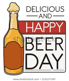 Design in flat style and outlines with delicious opened beer bottle with loose-leaf calendar and greeting message to celebrate Beer Day. Beer Day, Flat Style, Outlines, Fashion Flats, Beer Bottle, Calendar, Royalty Free Stock Photos, Messages, Celebrities