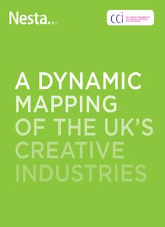 A Dynamic Mapping of the UK's Creative Industries