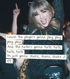 Love this song.... she said it best! #shakeIToff went to see her before anybody knew who she was.... she is an awesome performer and has an amazing voice!
