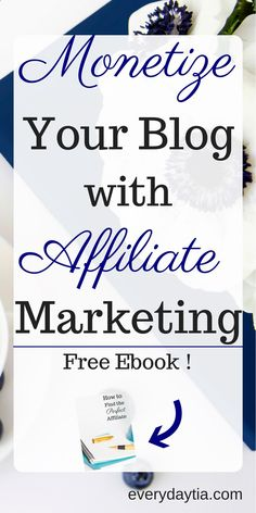 Its time to turn your blog into an online business by learning how to monetize your blog with affiliate marketing plus grab the free ebook on how to find the perfect affiliate program to help boost your income.