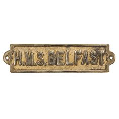A bias for the Belfast of course being from my natal shores, and having visited her only twice. Brass Plaques, Army Gifts, Marine Environment, Navy Ships, Royal Navy, Battleship, Belfast, Military History, Signage