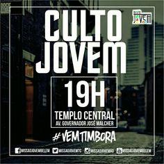 #VemTimbora pro Culto Jovem Hoje as 19h na @ADbelemPA