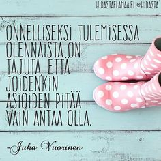 "7 kannustavaa kuvaa Sinulle: ""Et ole liian vanha, eikä ole liian myöhäistä"" Favorite Quotes, Best Quotes, Love Quotes, Funny Quotes, The Words, Cool Words, Kind Reminder, Motivational Quotes, Inspirational Quotes"