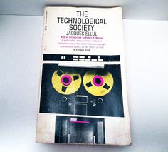 The Technological Society Jacques Ellul 1964 #Geek #Paperback Nerd Book 1960's #ComputerHistory via Soaring Hawk Vintage V-390 by SoaringHawkVintage on #Etsy #mainframe #vintagebooks