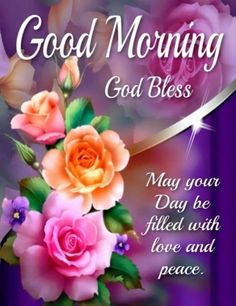May your day be filled with love and peace morning good morning good morning images good morning blessings good morning quotes and sayings Cute Good Morning Gif, Good Morning Friends Images, Lovely Good Morning Images, Good Morning Dear Friend, Good Morning Wednesday, Good Morning Image Quotes, Good Morning Flowers, Good Morning Messages, Good Morning Greetings