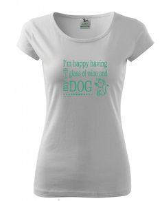 Ke štěstí potřebuji: sklenici vína a mého PSA. A jak to máte vy? Dámská trička Pure nebo klasická unisexová trička Heavy v barvách bílá a černá. Wine, Unisex, Glass, Happy, Dogs, T Shirt, Fashion, Supreme T Shirt, Moda