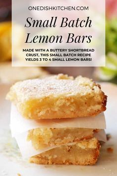 This is the best lemon bars recipe! Made with a buttery shortbread crust, this small batch recipe yields 3 to 4 small lemon bars - a wonderful amount for anyone cooking for one. The classic lemon filling is the perfect balance of tart and sweet. These bars are so easy to make too!