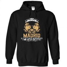 MADRID . Team MADRID Lifetime member Legend  - T Shirt, - #sweatshirt upcycle #blue sweater. I WANT THIS => https://www.sunfrog.com/LifeStyle/MADRID-Team-MADRID-Lifetime-member-Legend--T-Shirt-Hoodie-Hoodies-YearName-Birthday-1390-Black-Hoodie.html?68278