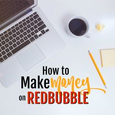 These tips for making money on RedBubble will help you get started! Before you know it, you'll be making a regular side income.