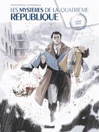Philippe Richelle et Alfio Buscaglia - Les mystères de la Quatrième République Tome 4 : La main rouge.