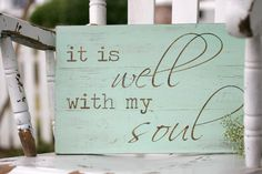 It is well with my soul Hand painted wood sign by SweetSignsOfLife, $35.00
