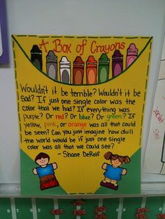 A Box of Crayons - Back-To-School Diversity Bulletin Board. Also can be used to inspire those who like to color everything the same color.