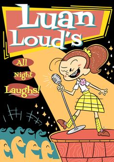 last the Loud House fanart (at leat for a few months) This is basically if Luan have a stand up comedy gig…Telling cruddy jokes Cartoon Movies, Cartoon Art, The Loud House Fanart, Truck Quotes, Loud House Characters, Nickelodeon, Stand Up Comedy, Know Your Meme, Live Action