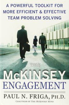 The Mckinsey Engagement - Paul N. Friga