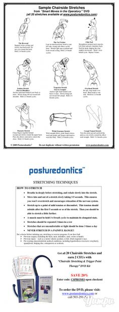 Sample Chairside Stretches From - Posturedontics