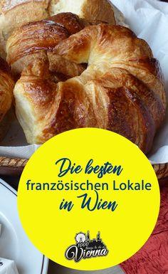 Kaum etwas geht über ofenfrische Croissants! Weil die französische Küche aber so viel mehr zu bieten hat, präsentieren wir euch die besten französischen Lokale in Wien. Lokal, Vienna Austria, Croissants, Wanderlust, Restaurants, Travel, Blog, Beautiful, Decor