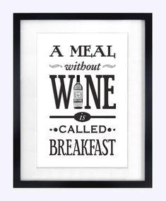 Wine Print, Kitchen Poster, Gift for Her, December, Quote Print, Shabby Chic Kitchen, Typography, Black and White Art. $18.70, via Etsy.