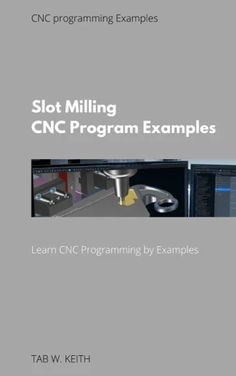 Cnc Programming, Programming Tutorial, Cnc Codes, Cnc Machinist, Cnc Parts, Cnc Milling Machine, Arduino, Slot, Coding