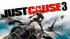 Nuovo trailer per Just Cause 3 che su Xbox One arriverà insieme a Just Cause 2 [Gamescom 2015]