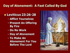 Sermon Day of Atonement: A Fast Called By God Neal Parker. - ppt ...