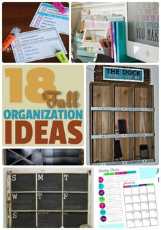 Back to school time is a great time to get organized!  Here are 18 awesome ideas!