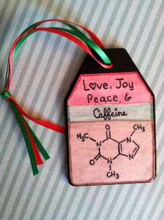 Love, Joy, Peace & Caffeine (cute ornament)...